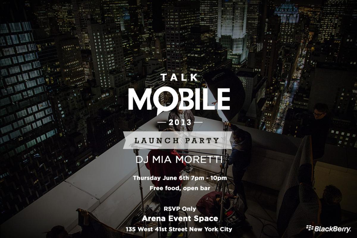 RSVP now for the Talk Mobile 2013 party in NYC on June 6!